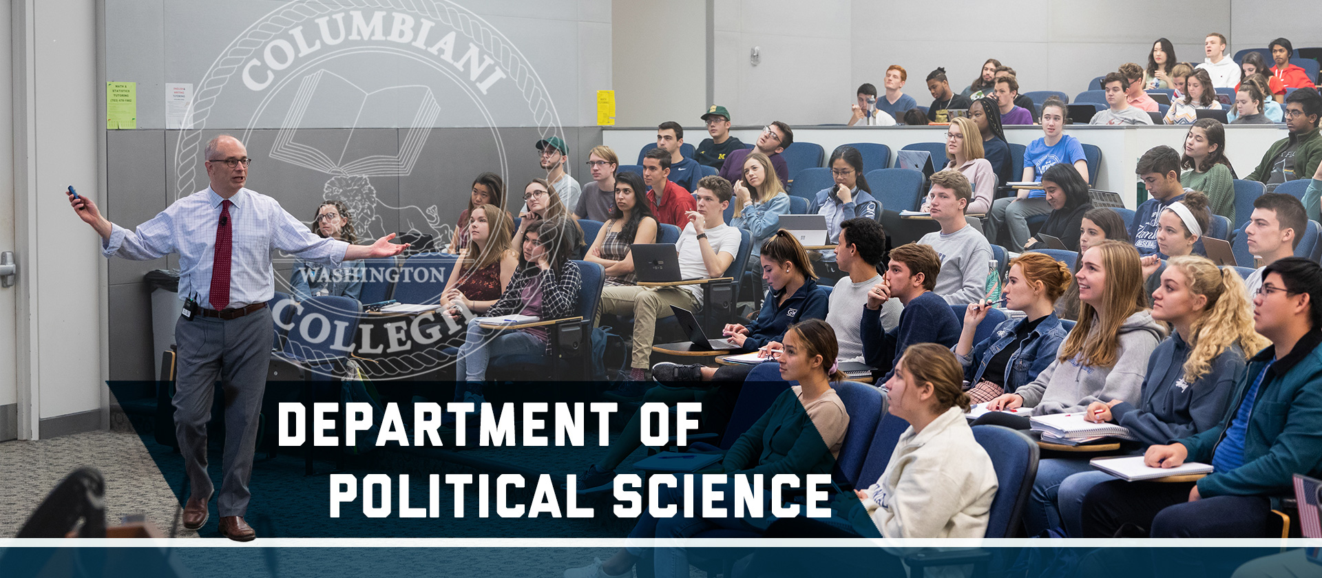 Professor Alexander Downes lectures in a large Intro to International Politics seminar. Text: Department of Political Science, Columbian College of Arts and Sciences seal