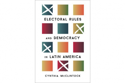 "Book cover of ""Electoral Rules and Democracy"" by Cynthia McClintock"