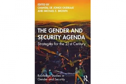 The Gender and Security Agenda: Strategies for the 21st Century