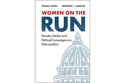 "Book cover of ""Women on the Run: Gender, Media, and Political Campaigns in a Polarized Era"" by Danny Hayes"